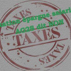 Taxation de l'épargne salariale : AG2S dit NON
