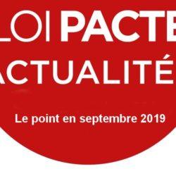 Loi PACTE : les nouveautés en septembre 2019
