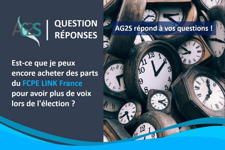 Est-ce que je peux encore acheter des parts du FCPE LINK France pour avoir plus de voix lors de l'élection ?