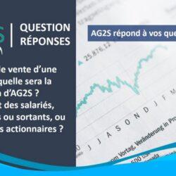 En cas de vente d'une entité, quelle sera la position d'AG2S : l'intérêt des salariés (ceux restant dans le périmètre et ceux en sortant) ou celui des actionnaires ?