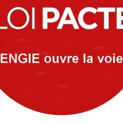 Loi PACTE : ENGIE ouvre la voie !